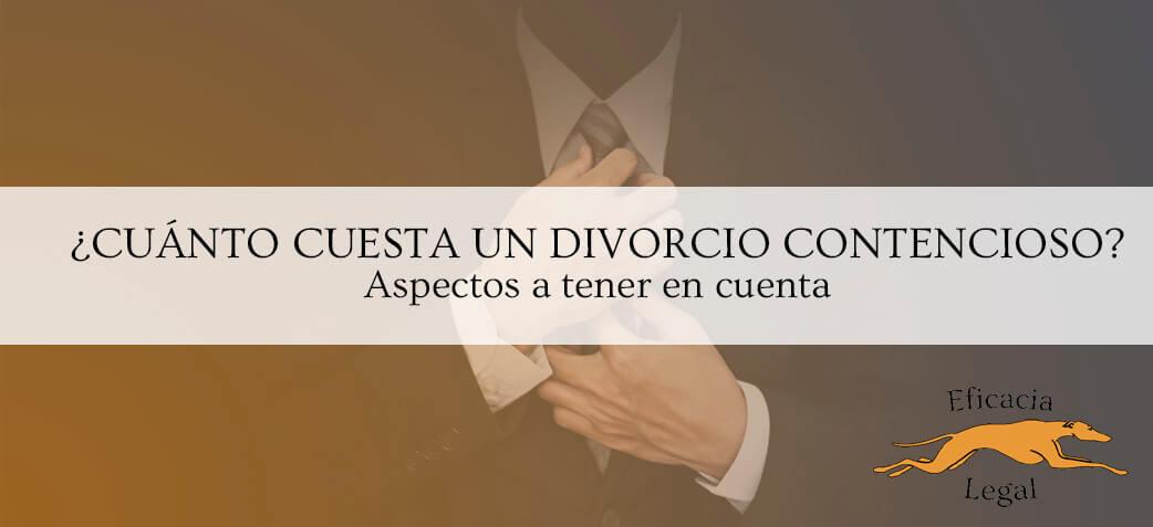cuanto-cuesta-un-divorcio-contencioso